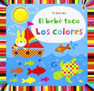 EL BEBÉ TOCA. LOS COLORES