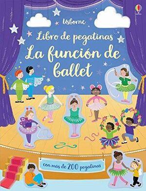LIBRO DE PEGATINAS. LA FUNCIÓN DE BALLET