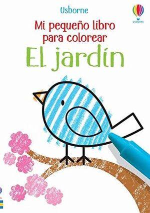 EL JARDIN. MI PEQUEÑO LIBRO PARA COLOREAR