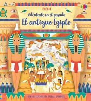 ADÉNTRATE EN EL PASADO. EL ANTIGUO EGIPTO