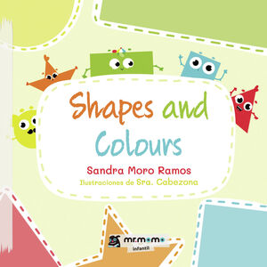 SHAPES AND COLOURS