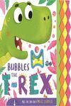 BUBBLES THE T-REX