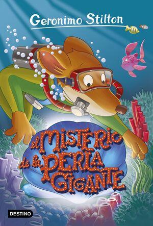 GERONIMO STILTON 57. EL MISTERIO DE LA PERLA GIGANTE