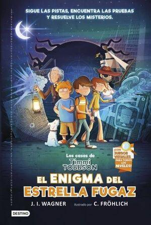 LOS CASOS DE TIMMI TOBBSON 1. EL ENIGMA DEL ESTRELLA FUGAZ