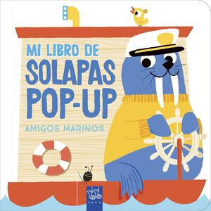 MI LIBRO DE SOLAPAS POP-UP. AMIGOS MARINOS