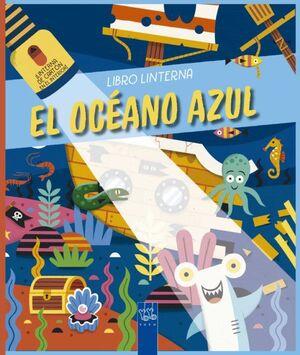 LIBRO LINTERNA. EL OCÉANO AZUL