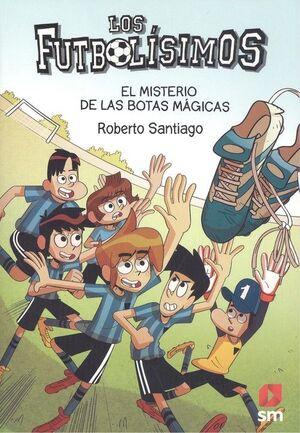 LOS FUTBOLÍSIMOS 17. EL MISTERIO DE LAS BOTAS MÁGICAS