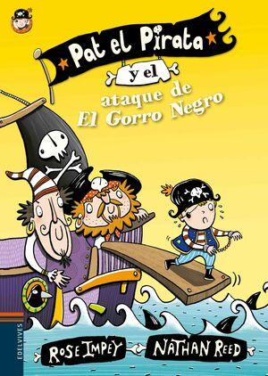 PAT EL PIRATA 3. Y EL ATAQUE DE EL GORRO NEGRO