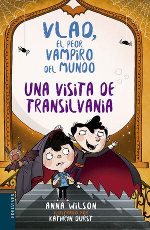 VLAD EL PEOR VAMPIRO DEL MUNDO 3. UNA VISITA DE TRANSILVANIA