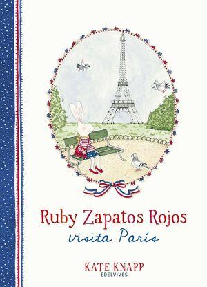 RUBY ZAPATOS ROJOS VISITA PARÍS