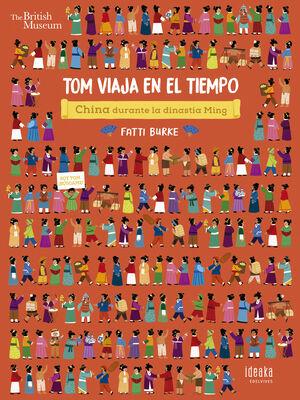 TOM VIAJA EN EL TIEMPO. CHINA DURANTE LA DINASTÍA MING
