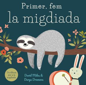 PRIMER, FEM LA MIGDIADA