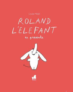 ROLAND L'ELEFANT ES PRESENTA
