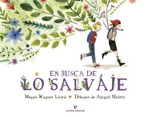 EN BUSCA DE LO SALVAJE
