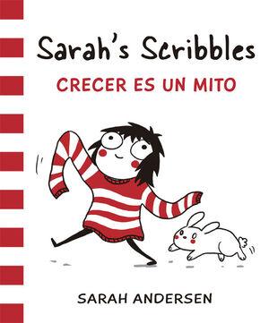 SARAH'S SCRIBBLES 1: CRECER ES UN MITO