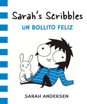 SARAH'S SCRIBBLES 3. UN BOLLITO FELIZ
