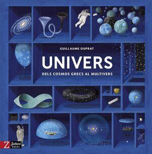 UNIVERS. DELS COSMOS GRECS AL MULTIVERS