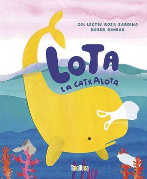 LOTA, LA CATXALOTA