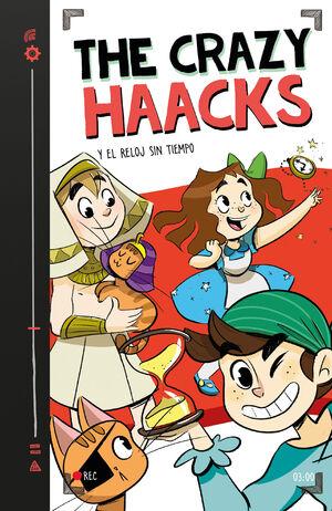 THE CRAZY HAACKS 3. Y EL RELOJ SIN TIEMPO