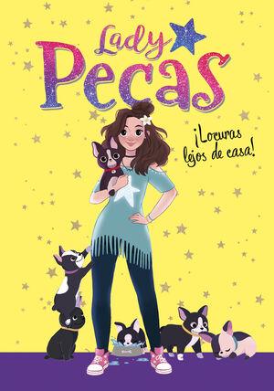 LADY PECAS 1. LOCURAS LEJOS DE CASA!