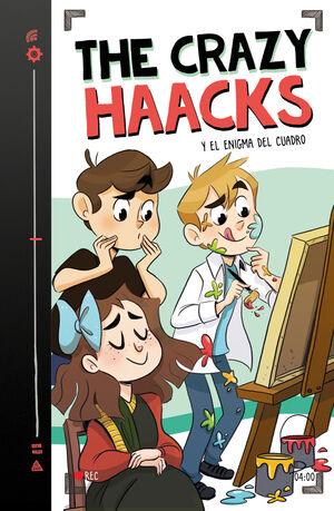 THE CRAZY HAACKS 4. Y EL ENIGMA DEL CUADRO