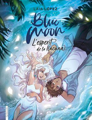 BLUE MOON 2. L'ESPERIT DE LA LLACUNA