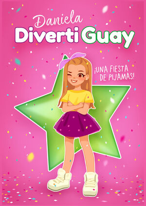 DANIELA DIVERTIGUAY 1. FIESTA DE PIJAMAS
