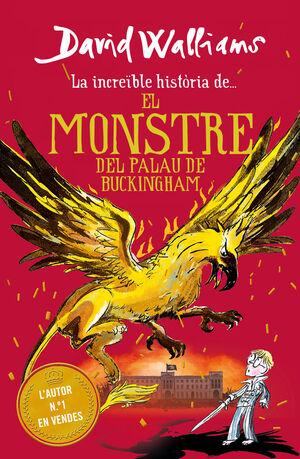 LA INCREÏBLE HISTÒRIA DE... EL MONSTRE DEL BUCKINGHAM PALACE