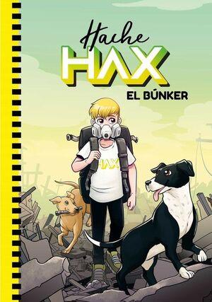 HACHE HAX 1. EL BÚNKER