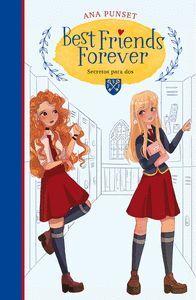BEST FRIEND FOREVER 2. SECRETOS PARA DOS