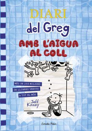 DIARI DEL GREG 15. AMB L'AIGUA AL COLL
