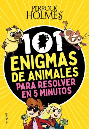 101 ENIGMAS DE ANIMALES PARA RESOLVER EN 5 MINUTOS