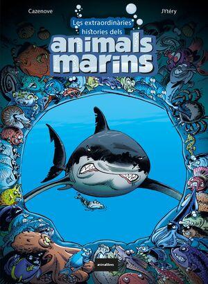 LES EXTRAORDINÀRIES HISTÒRIES DELS ANIMALS MARINS