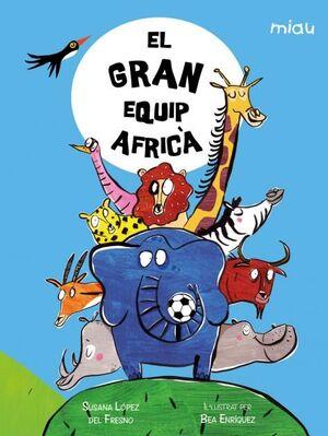 EL GRAN EQUIP AFRICÀ
