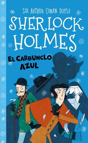 SHERLOCK HOLMES 2. EL CARBUNCLO AZUL