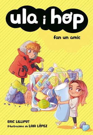 ULA I HOP 1. FAN UN AMIC