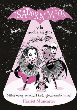 ISADORA MOON Y LA NOCHE MÁGICA