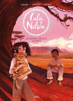 LULÚ Y NELSON 2. EL REINO DE LOS LEONES
