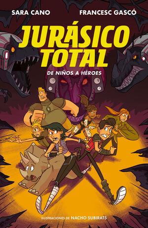 JURÁSICO TOTAL 3. DE NIÑOS A HÉROES