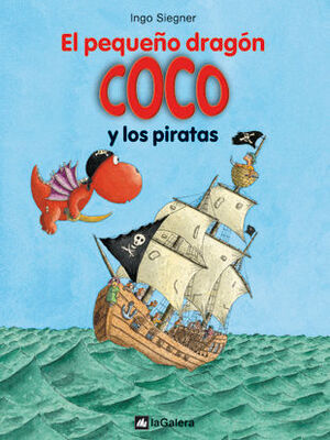 EL PEQUEÑO DRAGÓN COCO 6. Y LOS PIRATAS
