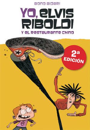 YO, ELVIS RIBOLDI 2. Y EL RESTAURANTE CHINO