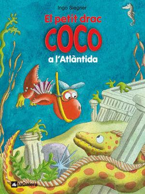EL PETIT DRAC COCO 11. A L'ATLÀNTIDA