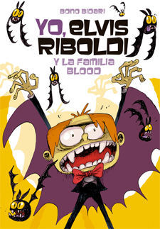 YO, ELVIS RIBOLDI 8. Y LA FAMILIA BLOOD