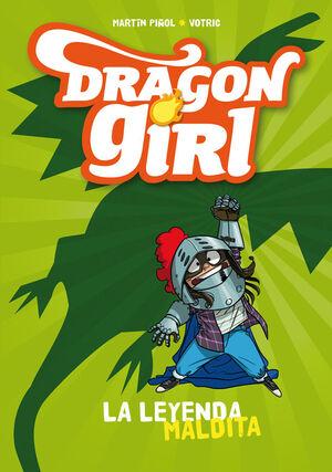 DRAGON GIRL 1. LA LEYENDA MALDITA