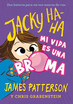 JACKY HA-HA 2. MI VIDA ES UNA BROMA