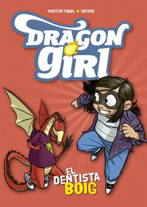DRAGON GIRL 3. EL DENTISTA BOIG