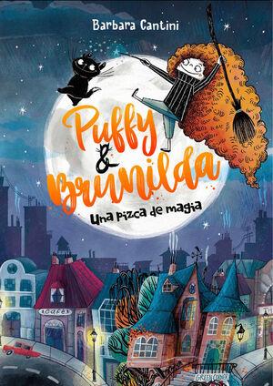 PUFFY Y BRUNILDA 1. UNA PIZCA DE MAGIA