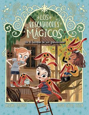 LOS RESCATADORES MAGICOS 8. EL BOSQUE DE LOS GAMUSINOS