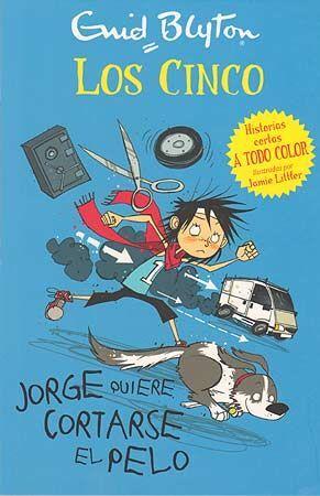 LOS CINCO 2. JORGE QUIERE CORTARSE EL PELO