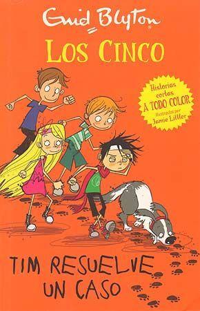 LOS CINCO 1. TIM RESUELVE UN CASO